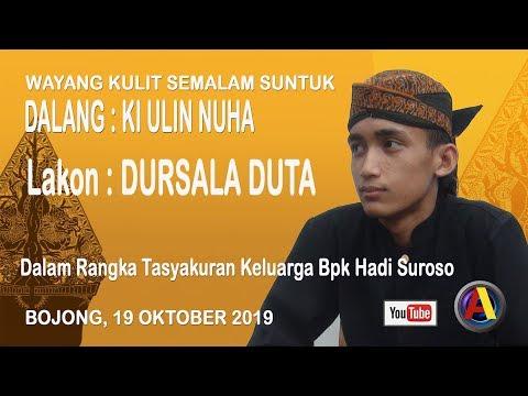 LIVE WAYANG KULIT DALANG KI ULIN NUHA,LAKON: DURSALA DUTA, BOJONG, KAWUNGANTEN, 19 OKTOBER 2019