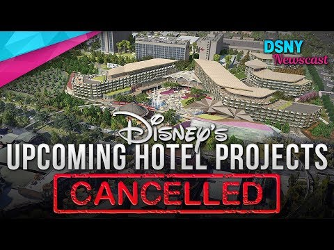 Upcoming HOTEL Project CANCELLED At Disneyland And EPCOT - Disney News - 10/11/18