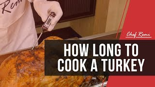 How Long To Cook A Turkey