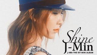 J-Min (제이민) - The 1st Mini Album `Shine` [Full Album]