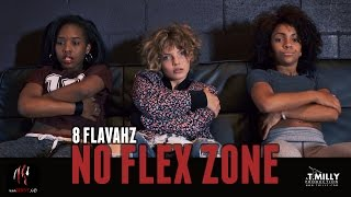 "8 Flavahz - ""No Flex Zone"" - Willdabeast & Janelle Choreography 