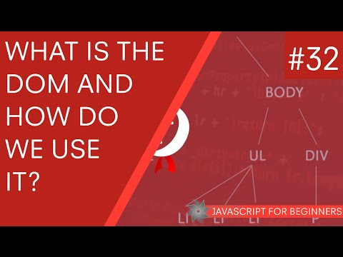 JavaScript Tutorial For Beginners #32 - What is the DOM in JavaScript?