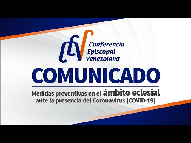 COMUNICADO DE LA CEV: MEDIDAS PREVENTIVAS EN EL ÁMBITO ECLESIAL ANTE LA PRESENCIA DEL CORONAVIRUS