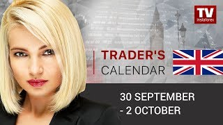InstaForex tv news: Traders' calendar for September 30 - October 2: EUR doomed to failure? GBP)