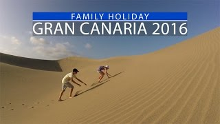 Family holiday in gran canaria 2016
