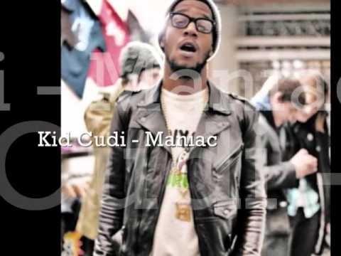 Maniac Lyrics Kid Cudi