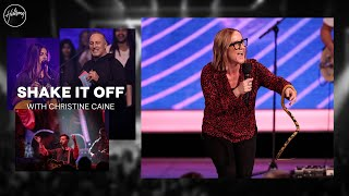 Shake It Off | Christine Caine | Hillsong Church