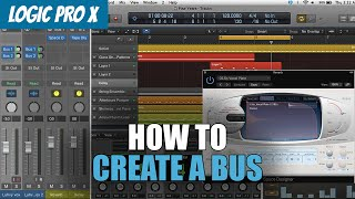 How To Create a Bus / Aux Channel   Logic Pro X Tutorial