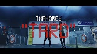 thaHomey - Tard/Nuit