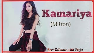 Kamariya( Mitron )Song/ Dance Video / Choreography Pooja Tikone