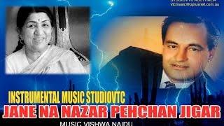 JANE NA NAZAR PECHAN JIGAR   INSTRUMENTAL MUSIC  STUDIOVTC
