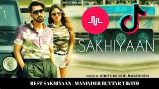 Best Sakhiyaan Tiktok Compilation | Maninder Buttar | #tiktok #sakhiyaan #manjulkhattar