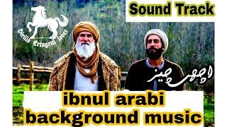 Islamic scholar ibnul arabi background music   Dirilis Ertugrul very emotional music, sound track