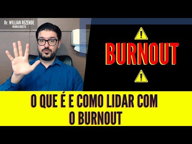 Bornout - Como Lidar Com o Burnout
