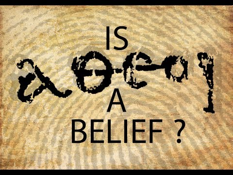 Is Atheism a Belief?