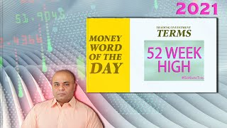 52 Week High Definition | Investing, Finance, Business, Terms to Know