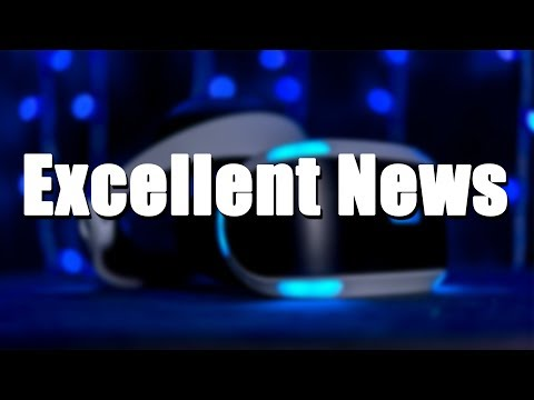 PlayStation VR - Great News For VR Creators! (News Flash)