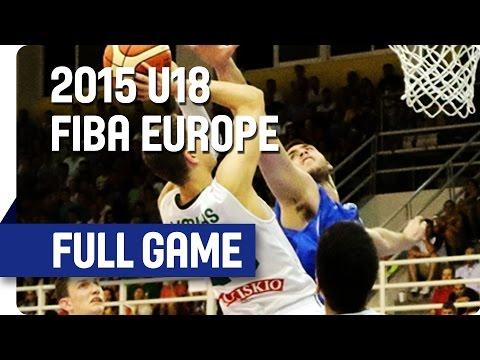 Lithuania v Greece - Group D - Full Game - 2015 U18 European Championship Men