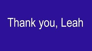 Thank you, Leah