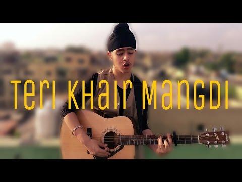 Teri Khair Mangdi   Baar Baar Dekho   Acoustic Singh cover