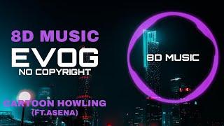 Cartoon - Howling (Ft. Asena) [NCS Release]   8D music   8D song   8D   8D audio   8D best 2020