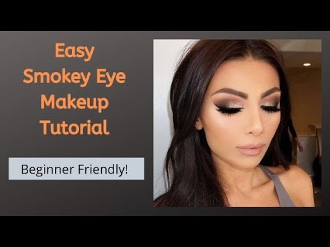 easy smokey eye makeup tutorial  perfect for beginners