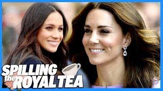 Inside Kate Middleton & Meghan Markle's Relationship | Spilling The Royal Tea