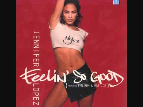 Feelin' So Good - Jennifer Lopez - On The 6