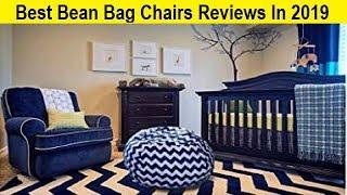 Top 3 Best Bean Bag Chairs Reviews In 2019