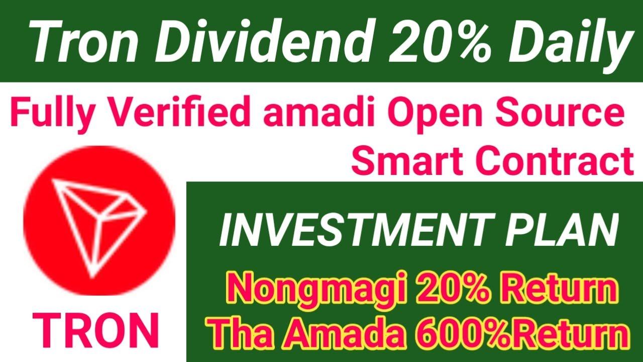 Smart Contract-Tron Dividends| how to join| Nongmada 20% return aduga tha 1da 600% gi return
