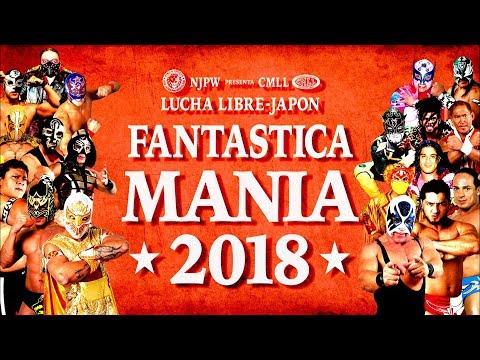 NJPW Presents CMLL FANTASTICA MANIA 2018 OPENING MOVIE