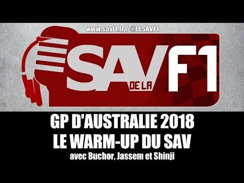 GP AUSTRALIE 2018 – LE WARM-UP DU SAV, EN PODCAST