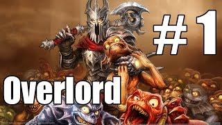 Overlord - Parte 1 (El Resurgir de la Maldad)