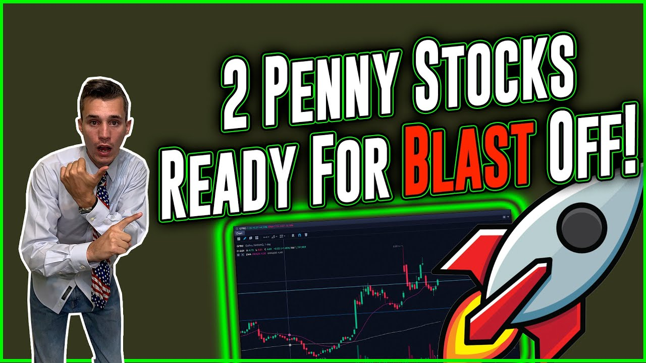 These Penny Stocks Are About to BLAST OFF