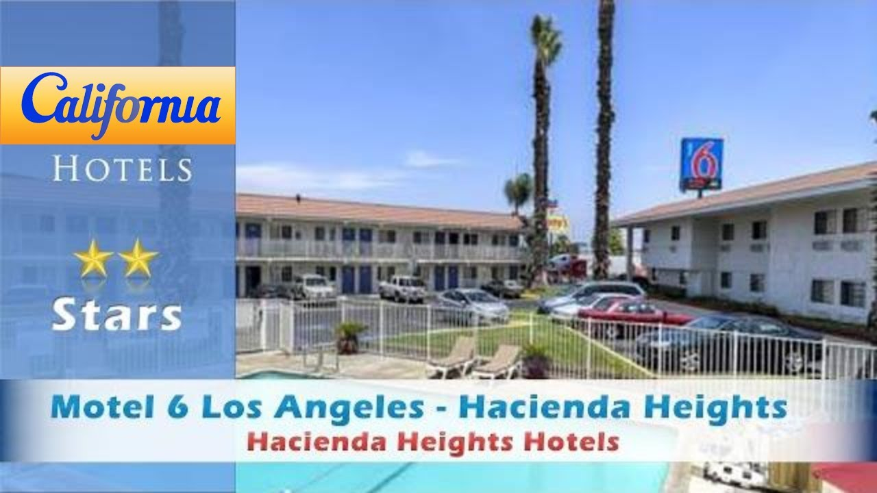 Motel 6 Los Angeles Hacienda Heights Hotels California