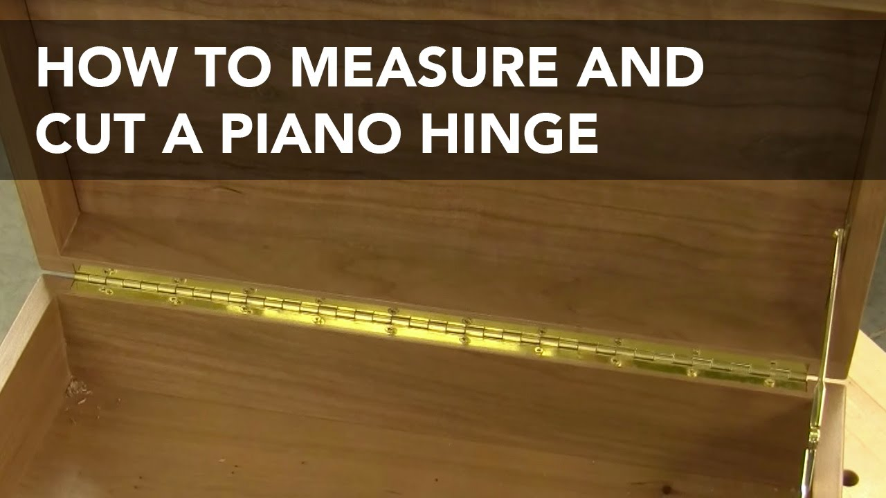 How to Lay Out and Cut a Piano Hinge - YouTube