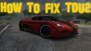 Easy guide on how to fix TDU2 (2019)