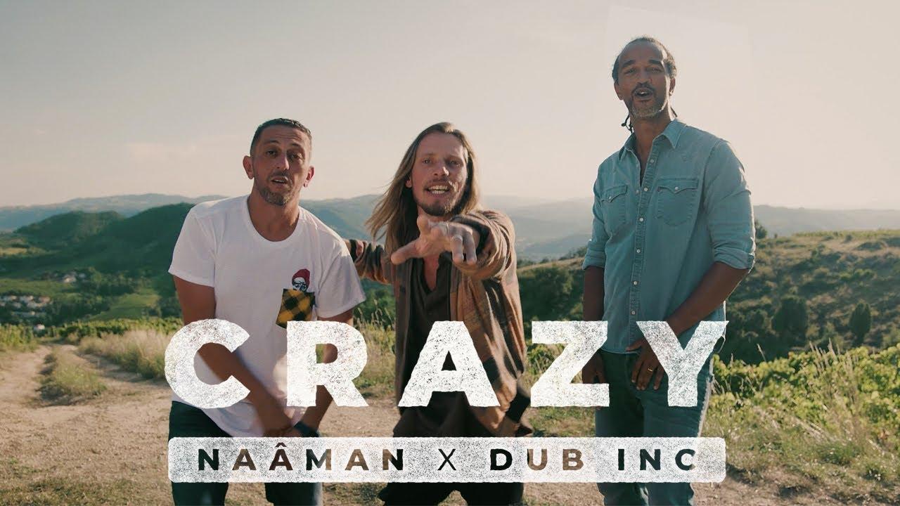 Download Naâman Feat. Dub Inc - Crazy (Official Video)