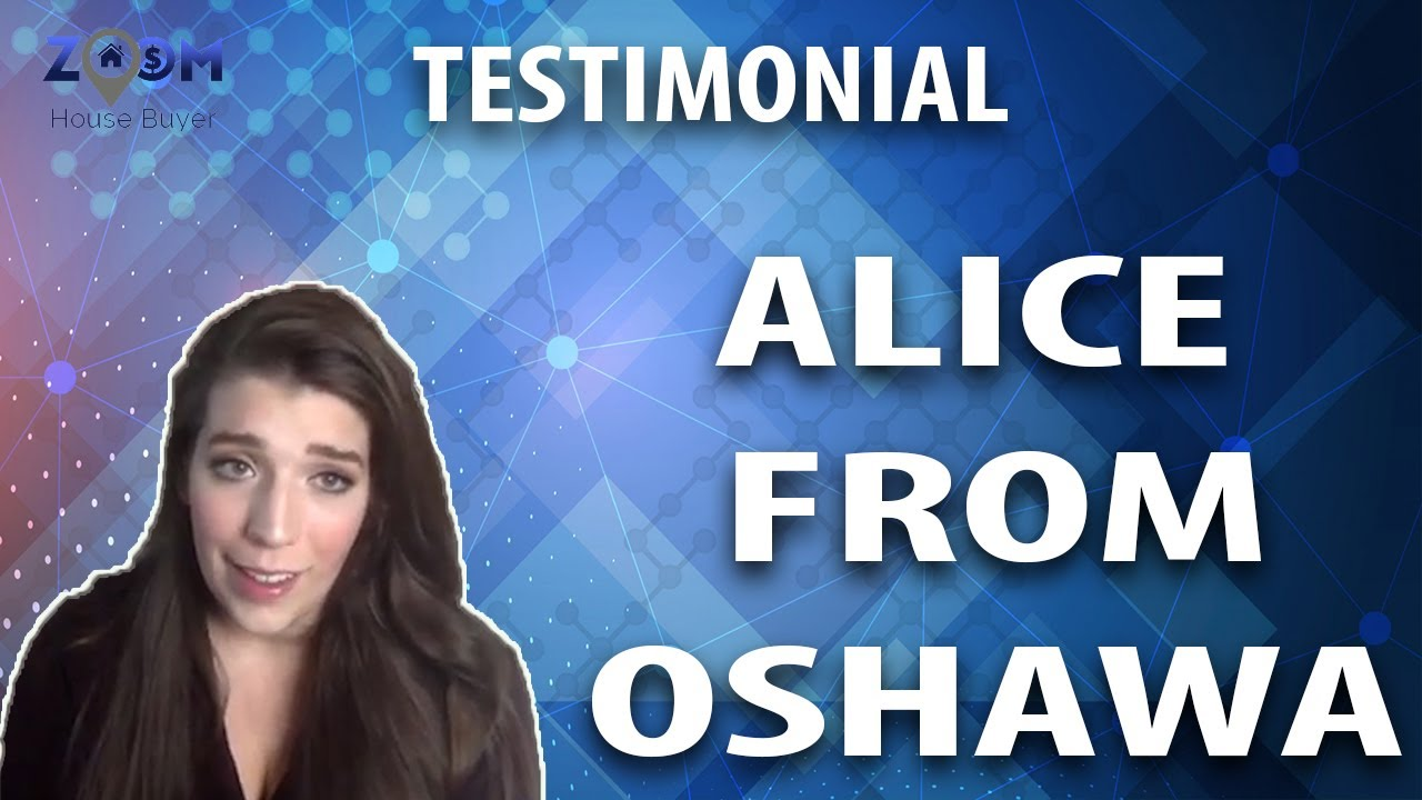 Instant Cash for House Toronto | Zoom House Buyer Testimonial - Alice from Oshawa