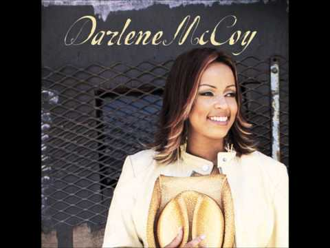 Darlene McCoy- If There Was No You