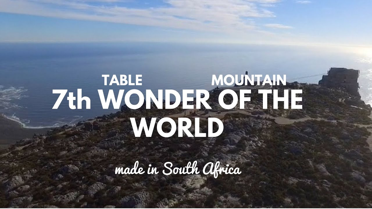 DJI: Table Mountain Cape Town South Africa - 7 Wonders of the World - YouTube