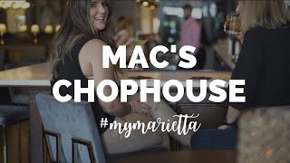 The Story Behind Mac's Chophouse | #MyMarietta | Season 2 Episode 6