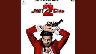 Jatt Di Clip 2