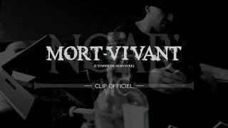 NOAR MC - MORT-VIVANT (L\'enfer de survivre) / CLIP OFFICIEL