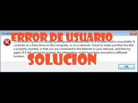 Error de usuario C:windowssytem32configsystemprofileDesktop I Windows 7/8.1/10 SOLUCION