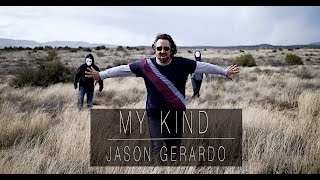 MY KIND music video by Jason Gerardo