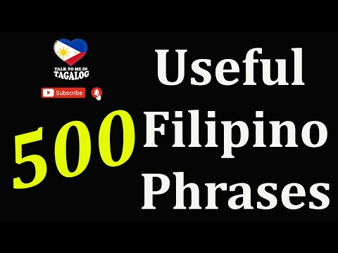500 USEFUL TAGALOG PHRASES  | TALK TO ME IN TAGALOG