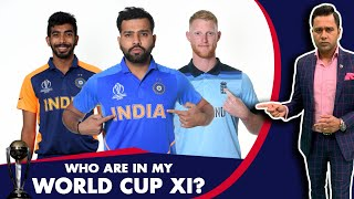#CWC19: WHO are in my WORLD CUP XI?   #AakashVani