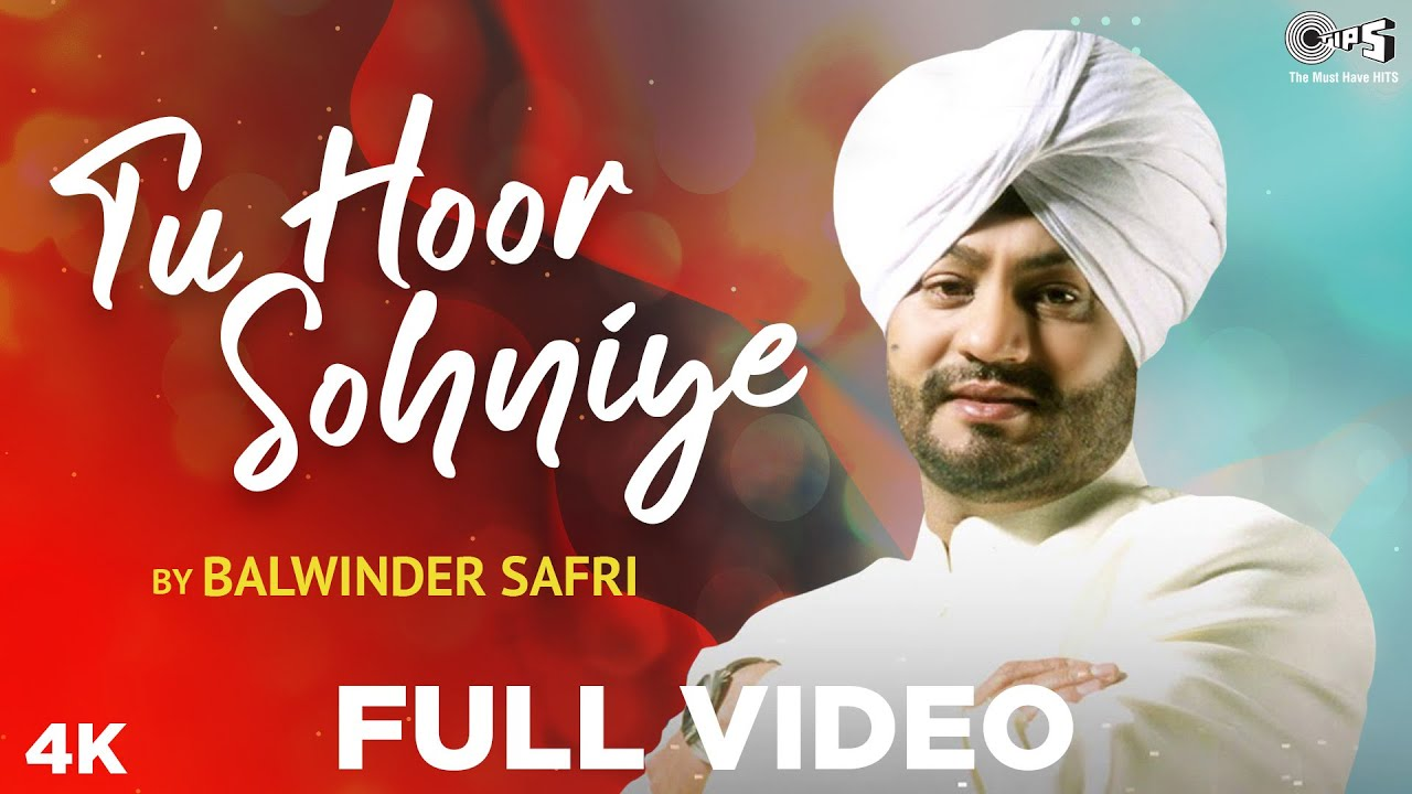 Tu Hoor Sohniye - Official Song | Balwinder Safri | The Safri Boyz | Hit Punjabi Song 2020