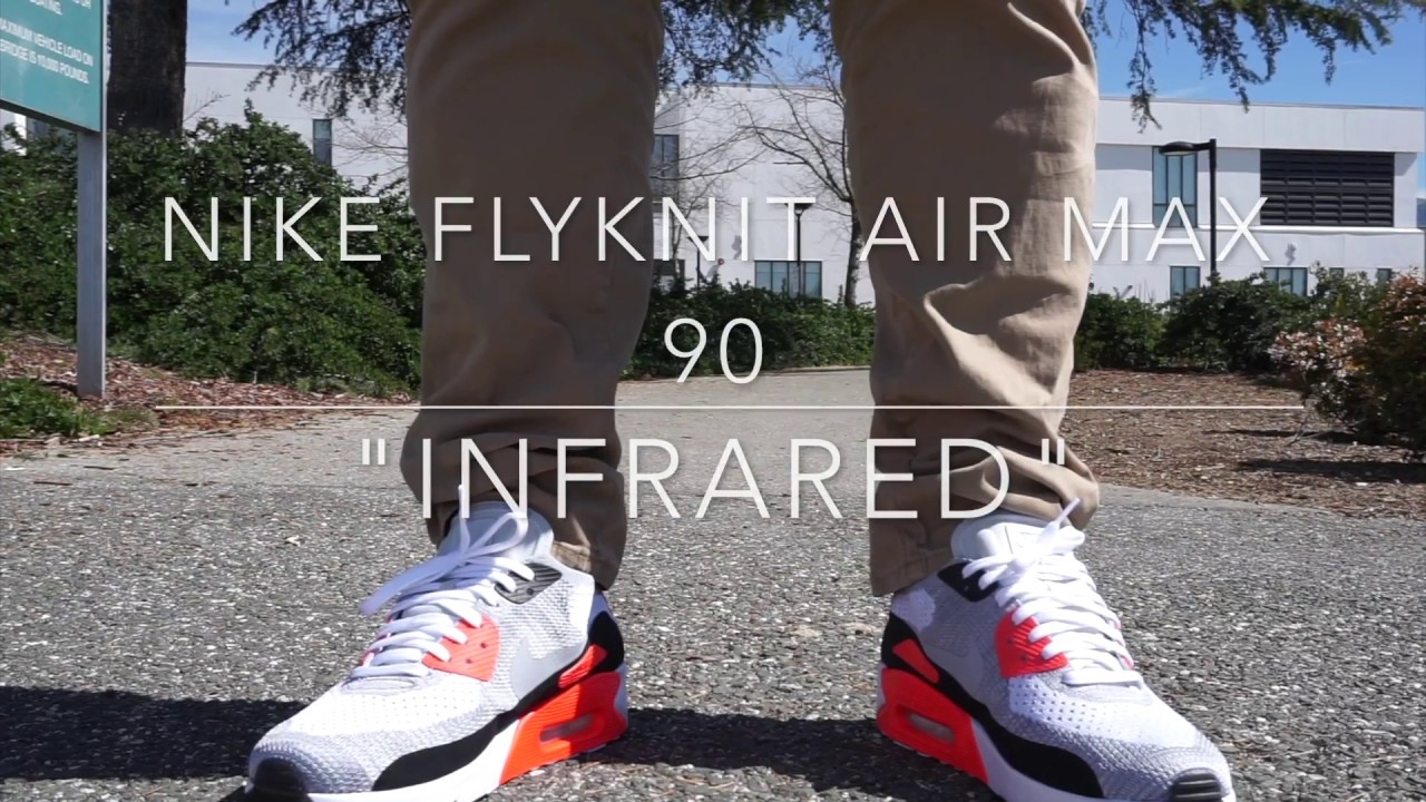Nike Flyknit Air Max 90 Infrared With On Feet